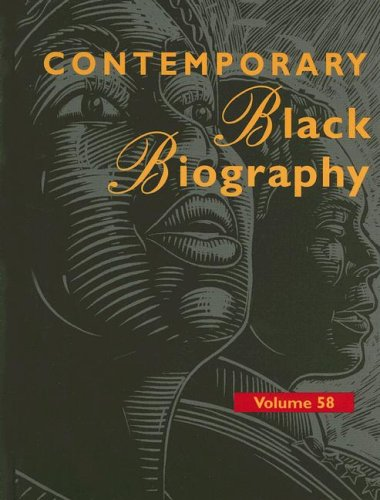 Read Online Contemporary Black Biography Volume 58 pdf