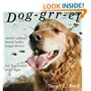 Dog-grr-el: canine cadence, hound haiku, puppy poetry: For Dog Lovers of All Ages