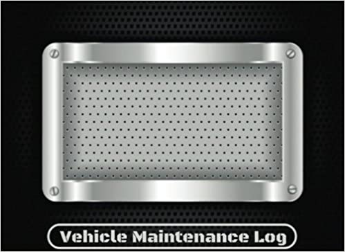 vehicle maintenance log truck maintenance checklist template car