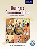 Business Communication : Connecting at Work, Mukerjee, Hory Sankar, 019807347X