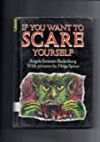 If You Want to Scare Yourself, Angela Sommer-Bodenburg, 0397322100