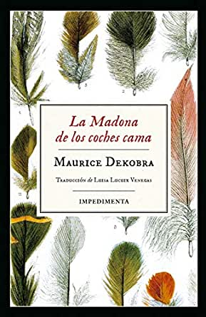 La Madona de los coches cama (Impedimenta nº 182) eBook: Dekobra ...