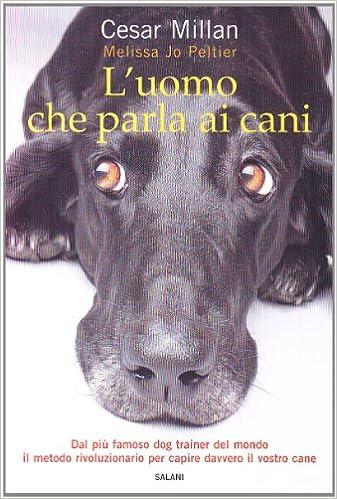 Book's Cover of L'uomo che parla ai cani (Italiano) Copertina flessibile – 2 ottobre 2008