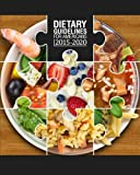 img - for Dietary Guidelines for Americans 2015-2020 book / textbook / text book