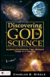 Discovering God in Science, Charles E. Steele, 1606960091