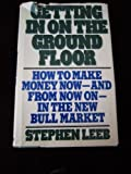 Getting in on the Ground Floor, Stephen Leeb, 0399130918
