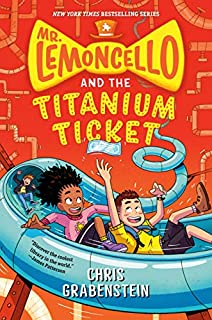 Book Cover: Mr. Lemoncello and the Titanium Ticket