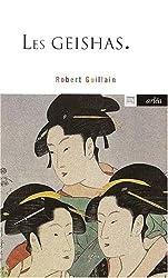Les geishas, ou, Le monde des fleurs et des saules