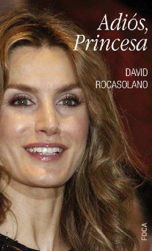 Descargar Libro Adiós, Princesa David Rocasolano Llaser