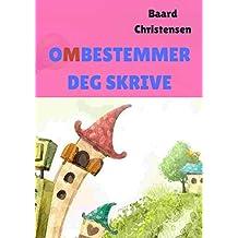 Ombestemmer deg skrive (Norwegian Edition)