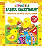 Easter Excitement: A Colorful Sticker Shapes Book (Gommettes)