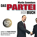 Das Partei-Hörbuch | Martin Sonneborn