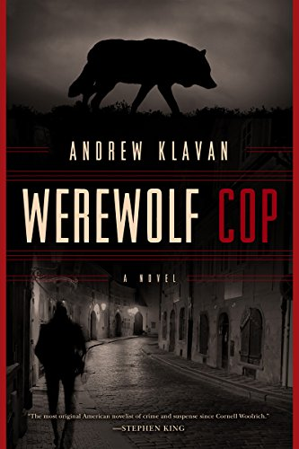 Werewolf Cop – A Novel