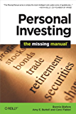Personal Investing: The Missing Manual (Missing Manuals)