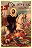 The Crusades, Mike Paine, 1842435647