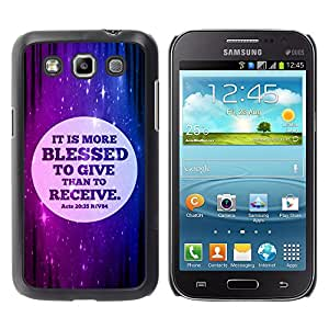 Paccase / SLIM PC / Aliminium Casa Carcasa Funda Case Cover para - BIBLE It Is More Blessed To Give Than To Receive - Acts 20:35 - Samsung Galaxy Win I8550 I8552 Grand Quattro