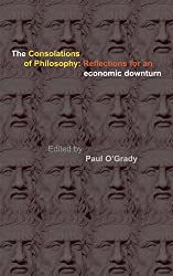 Consolations of Philosophy: Reflections in an Economic Downturn
