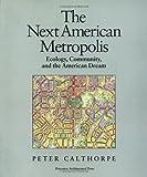 Next American Metropolis, Peter Calthorpe, 1878271687