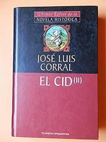 El Cid par Corral Lafuente