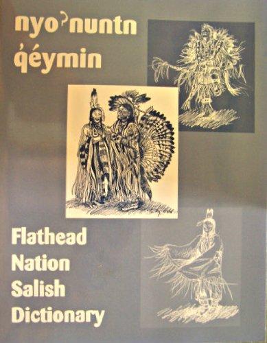 Nyo ? Nuntn Q? E´ymin Flathead Nation Salish Dictionary