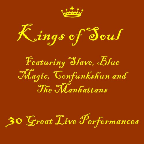 Kings of Soul Featuring The Ma...