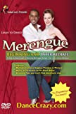 Merengue Dance Lessons - Learn To Dance Merengue, Beginning & Intermediate Latin Dancing: A Step-By-Step Guide To Merengue Dancing