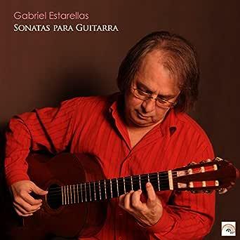 Sonatas para Guitarra de Gabriel Estarellas en Amazon Music ...