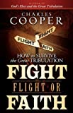 Fight, Flight, or Faith, Charles Cooper, 0981527639
