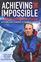 Achieving the Impossible: A Fearless Hero. A Fragile Earth.