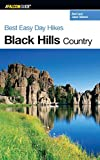 Best Easy Day Hikes Black Hills Country (Best Easy Day Hikes Series)