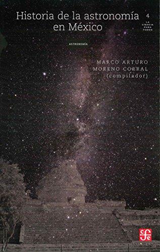 Historia De La Astronomia En Mexico