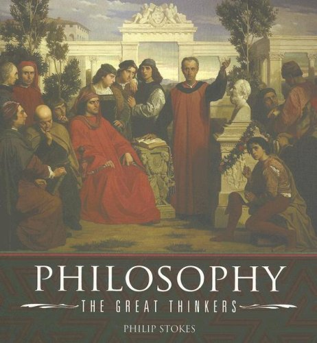 Download Philosophy: The Great Thinkers PDF