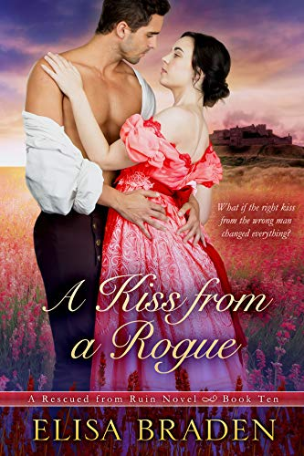 A Kiss from a Rogue (Rescued from Ruin Book -
