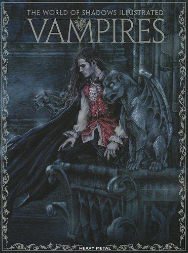 Vampires The World Of Shadows Illustrated Victoria Frances Cris Ortega Melanie Delon Katarina Sokolova 9781935351399 Amazon Books