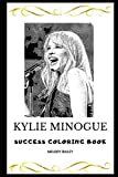 Kylie Minogue Success Coloring Book (Kylie Minogue Success Coloring Books)