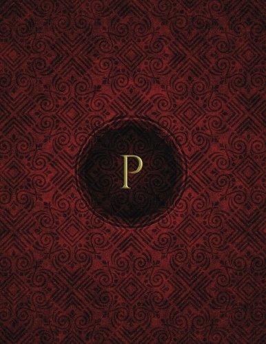 """Read Online Monogram """"P"""" Blank Sketchbook: Sketch Pad Notebook (Monogram Crimson 150 Sketch) (Volume 16) pdf"""