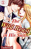 The Wild Beast in His Suit... Vol.1 (TL Manga)