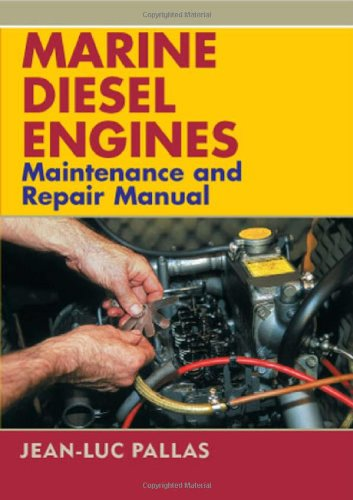 Download Marine Diesel Engines: Maintenance and Repair Manual ebook