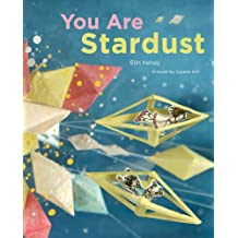 You Are Stardust