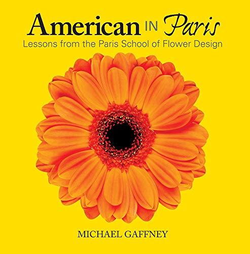 American in Paris: Lessons from the Paris School of Flower Design