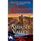Ambush Valley: A Byrnes Family Ranch Western (A Byrnes Family Ranch Novel) by Richards, Dusty (2014) Mass Market Paperback