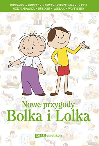 The New Adventures of Bolek and Lolek, Polish Language / Nowe przygody Bolka i Lolka / Polish Children Storybook