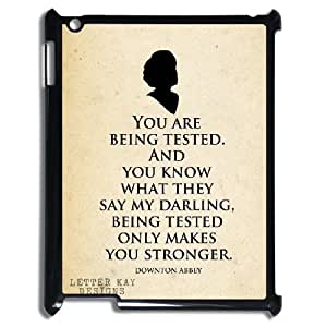 3D Yearinspace Downton Abbey Quotes You Are Tested, and Makes You Stronger Case For IPad 2,3,4 2D Men, Ipad Cases For Teen Girls With Black by icecream design