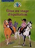 L'heure d'un livre CE2 - Elisa au stage d'équitation