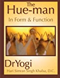 The Hue-Man, Hari Simran Khalsa, 0615760759