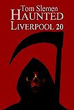 Haunted Liverpool 20