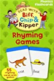 Rhyming Games (Read with Biff, Chip and Kipper: Phonics Flashcards) (Oxford Reading Tree Read With Biff, Chip, and Kipper)