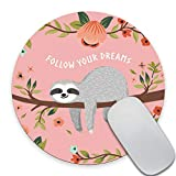 SSOIU Cute Baby Sloth Inspirational Quotes Round Mouse Pad, Follow Your Dreams Quote Sloth On The Tree Circular Mouse Pads