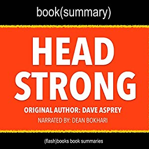 Summary of Head Strong by Dave Asprey Audiobook