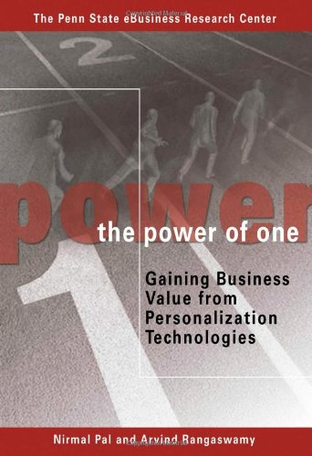 The Power of One: Gaining Business Value from Personalization Technologies